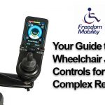Your Guide to Wheelchair Joystick Controls for Your Complex Rehab Chair